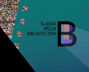 """grafika - kolaż o tematyce filmowej oraz logo """"Sląska wizja biblioteczna"""""""